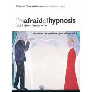 I'm Afraid of Hypnosis Book Deborah Marshall-Warren